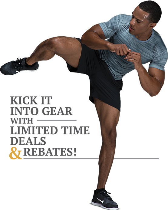 Kick it into gear with limited time deals & rebates!